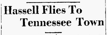 Hassell Flies to Tennessee 19280718