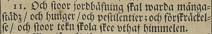 Lukas evangelium, kapitel 21, vers 11 i Karl XII:s bibel 1703.