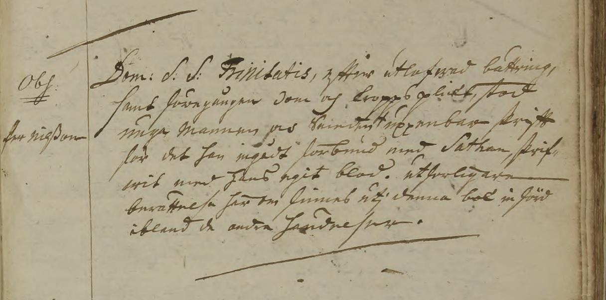 """""""Dom[enica] S. S. Trinitatis, efter utlofwad bättring, samt föregången dom och kroppsplikt, stod unga mannen och smeden (x) uppenbar skrift för det han ingådt förbund med Sathan, skrifwit med hans egit blod. Utherligare berättelse härom finns utj denna bok införd ibland de andra händelser. (x) Obs: Per Nilsson"""" Källa: ArkivDigital: Kävlinge CI:1 (1734-1831) Bild 250 / sid 39"""